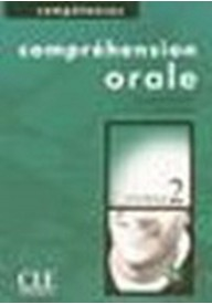 Comprehension orale 2 + CD audio