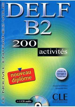 DELF B2 200 activites livre + CD audio