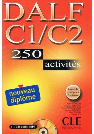 DALF C1/C2 250 activites livre + CD audio MP3