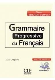 Grammaire progressive du Francais niveau debutant complet avec 200 exercises - klucz