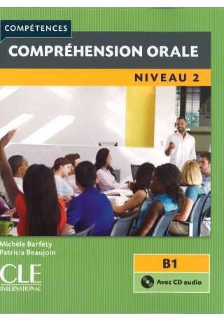 Comprehension orale 2 2ed książka + płyta CD poziom B1
