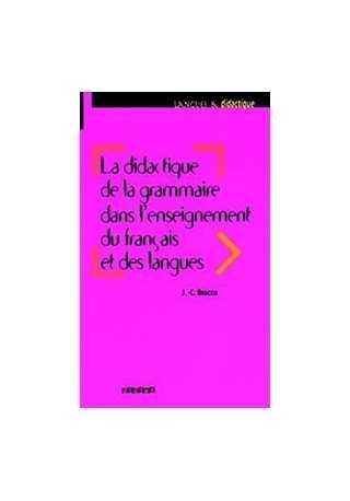 Didactique de la grammaire dans l'enseignement du francais et des langues