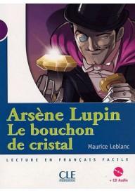 Arsene Lupin Le bouchon de cristal + CD audio Niveau 1
