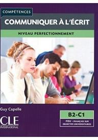 Communiquer a l'ecrit niveau B2-C1 /edycja 2016/
