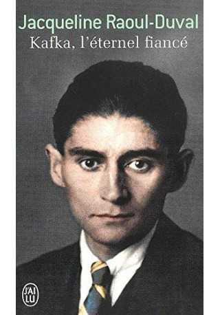 Kafka l'eternel fiance