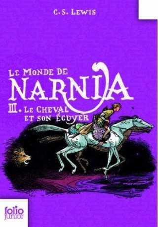 Monde de Narnia t.3 Cheval et son ecuyer