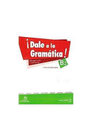 Dale a la gramatica B2 książka + audio