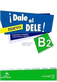 Dale al DELE B2 NUEVO książka