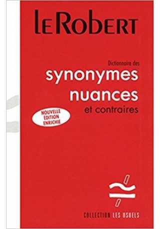 Dictionnaire usuels synonymes nuances et contraires