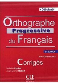 Orthographe progressive du francais 2ed debutant klucz