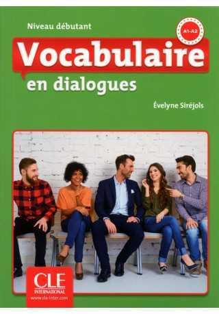 Vocabulaire en dialogues Niveau debutant + CD audio