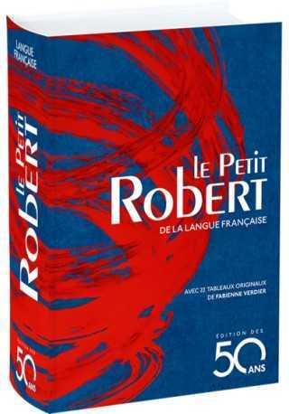Dictionnaire Le Petit Robert de la langue française - Édition des 50 ans