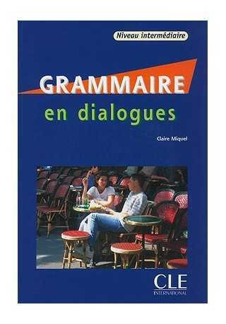 Grammaire en dialogues intermediaire + CD audio