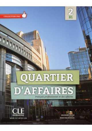 Quartier d'affaires 2 B1 podręcznik