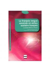 Francais langue seconde en milieu scolaire francais