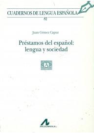 Prestamos del espanol lengua y sociedad