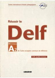 Reussir le DELF A2 livre + CD audio nouvelle edition