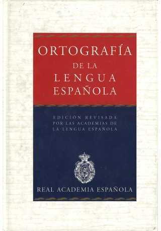 Ortografia de la lengua espanola