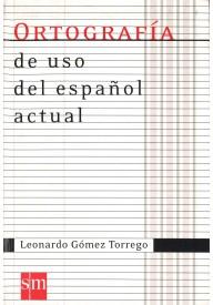 Ortografia de uso del espanol actual