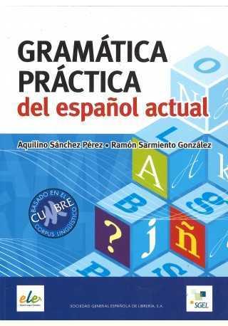 Gramatica practica del espanol actual