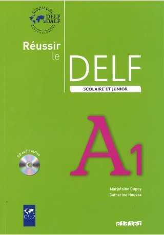 Reussir le DELF A1 scolaire et junior