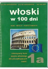 Język włoski w 100 dni dla początkujących część 1A