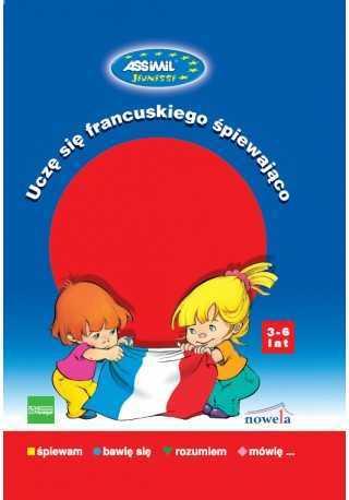 Uczę się francuskiego śpiewająco + CD audio