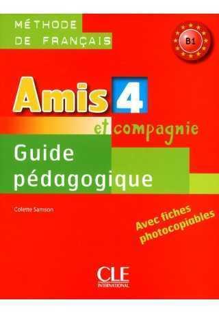 Amis et compagnie 4 przewodnik metodyczny