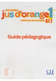 Jus d'orange nouveau 1 A1.1 przewodnik metodyczny