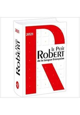Petit Robert de la langue francaise 2021