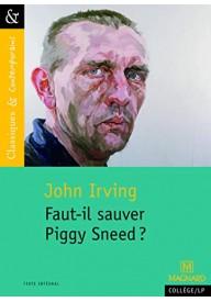 Faut-il sauver Piggy Sneed?