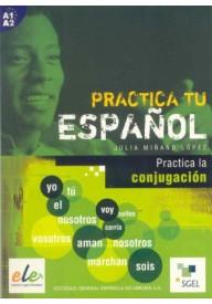 Practica tu espanol Practica la conjugacion