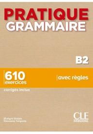 Pratique grammaire B2 610 exercices + klucz 2ed.