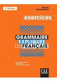 Grammaire expliquee intermediaire ćwiczenia 2ed