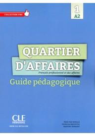 Quartier d'affaires 1 przewodnik metodyczny
