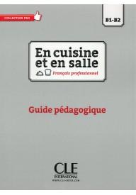 En cuisine et en salle B1-B2 przewodnik metodyczny