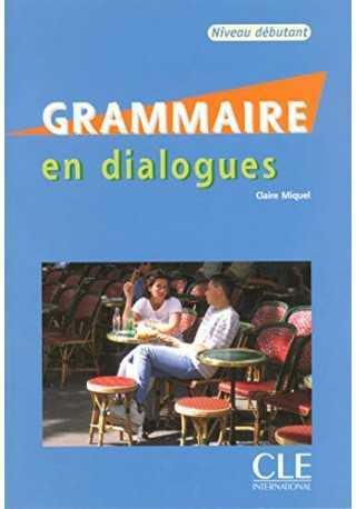 Grammaire en dialogues debutant + CD audio