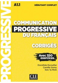 Communication progressive debutant complet 2ed klucz A1.1