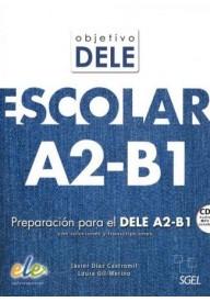 Objetivo DELE escolar nivel A2-B1 książka + CD
