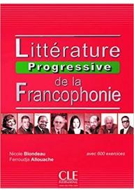 Litterature progressive de la francophonie Niveau intermediaire A2-B1 książka