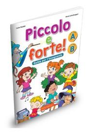 Piccolo e forte! przewodnik metodyczny cz. A i B