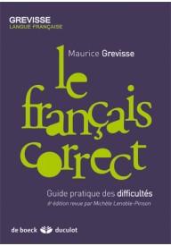 Francais correct Guide pratique des difficultes