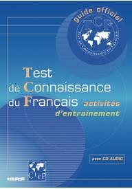 Test de connaissance du francais activites d`entrainement+CD