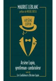 Arsene Lupin - Gentleman-cambrioleur, les confidences