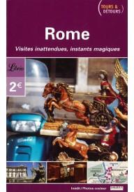 Rome Visites inattendues, instants magiques