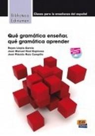 Que gramatica ensenar Que gramatica aprender