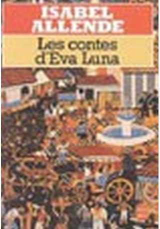 Contes d`Eva Luna livre de poche