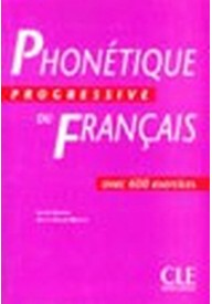 Phonetique progressive du francais intermediaire livre