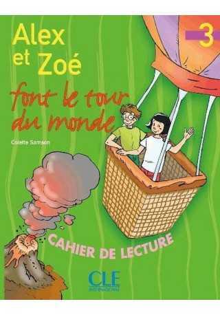 Alex et Zoe 3 zeszyt lektur Alex et Zoe font le tour du mond