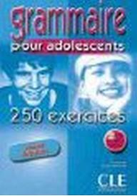 Grammaire pour adolescents 250 exercices debutant książka